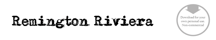 Remington Riviera - Font