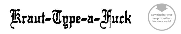 Kraut-Type-a-Fuck - Font